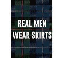 Real Men Wear Skirts (Light Shirts) Photographic Print