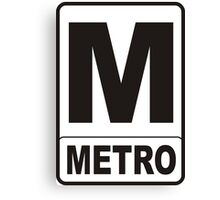 Metro Sign Canvas Print