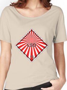 LSD: Hazardous! Women's Relaxed Fit T-Shirt