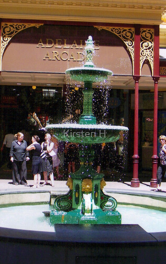 Adelaide Arcade Fountain by Kirsten H