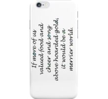 Quote by Thorin Oakenshield iPhone Case/Skin