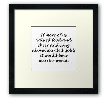 Quote by Thorin Oakenshield Framed Print