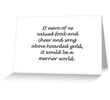 Quote by Thorin Oakenshield Greeting Card