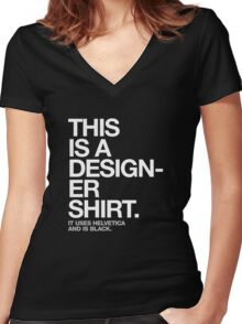 THIS IS A DESIGNER... Women's Fitted V-Neck T-Shirt