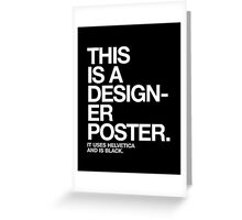 THIS IS A DESIGNER... Greeting Card