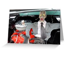 Zombies are not carburetors!  Greeting Card