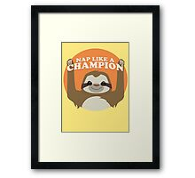Sloths Nap Like Champions Framed Print