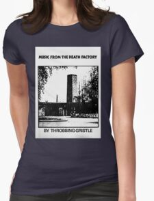 Throbbing Gristle Music From The Death Factory Womens Fitted T-Shirt
