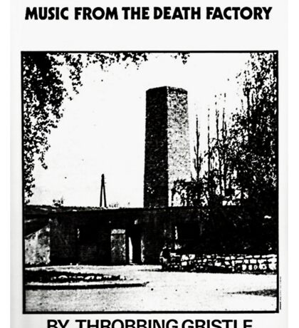 Throbbing Gristle Music From The Death Factory Sticker