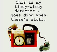 Timey Wimey Detector, Doctor Who by yourfriendelle