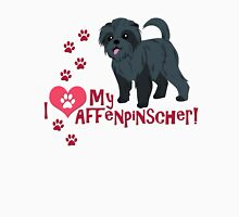 I Love My Affenpinscher! Unisex T-Shirt