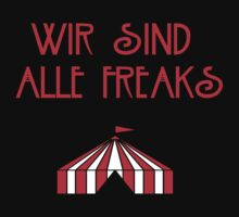 Wir Sind Alle Freaks by GarettMan