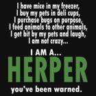I Am A Herper by Myke Clarkson