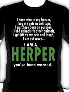 I Am A Herper T-Shirt