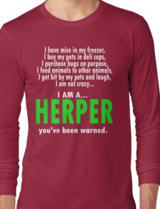 I Am A Herper Long Sleeve T-Shirt
