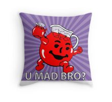 U Mad Bro Kool Aid Throw Pillow
