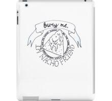 TSSF- Bury Me I'm Not Your Friend iPad Case/Skin