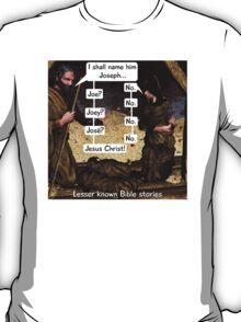 Lesser known Bible Stories - Naming Jesus T-Shirt