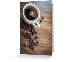 Espresso and beans on a table Greeting Card