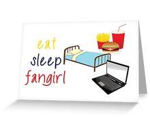 Eat, sleep, fangirl Greeting Card