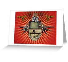The Revolution Will Not Be Televised! Greeting Card