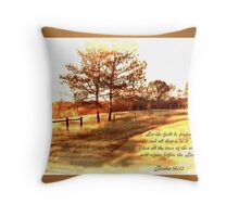 let the field rejoice! Throw Pillow