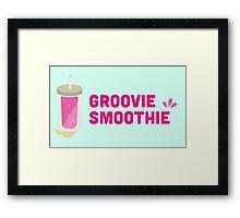 Groovie Smoothie Framed Print