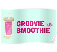 Groovie Smoothie Poster