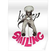 """Keep Smiling"" - Sackhead Poster"