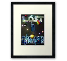 Lost In Cyberspace Framed Print