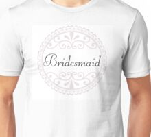 Bridesmaid Big Day Wedding Party Something Blue Marriage Married Unisex T-Shirt