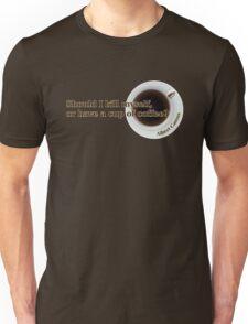 Camus - Suicide or Coffee? Unisex T-Shirt