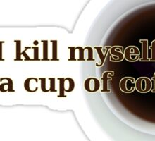Camus - Suicide or Coffee? Sticker