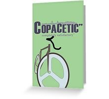 "Copacetic"" ~ completely satisfactory No. 4 Greeting Card"