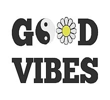 GOOD VIBES by AFAND0MW0RLD