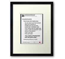 Tall vanilla frappucino for the dark lord Framed Print