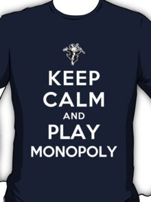 Keep Calm and Play Monopoly T-Shirt