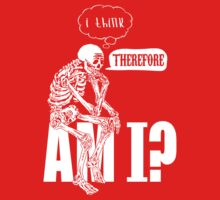 I think, therefore am i? by protestall