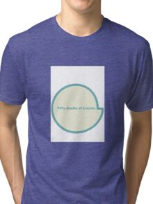 Fifty shades of crayola  Tri-blend T-Shirt