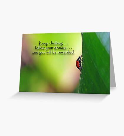Keep climbing . . . Greeting Card