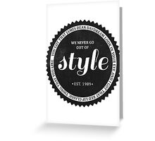 STYLE. Greeting Card