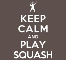 Keep Calm and Play Squash Kids Clothes