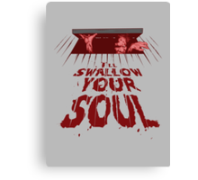 Swallow Your Soul Canvas Print