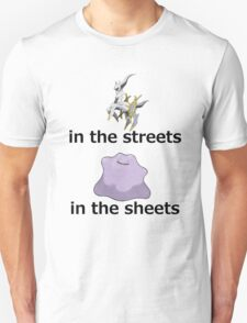 Arceus in the streets - Ditto in the sheets (A) T-Shirt