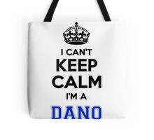 I cant keep calm Im a DANO Tote Bag