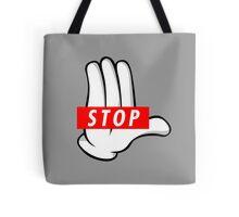 STOP ! Tote Bag