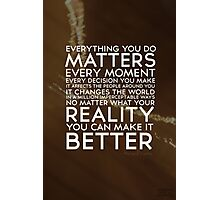 Words To Live By Photographic Print