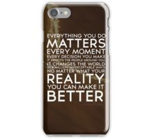 Words To Live By iPhone Case/Skin