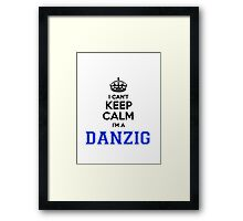 I cant keep calm Im a DANZIG Framed Print
