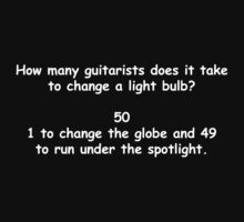 How Many Guitarists Does It Take To Change A Lightbulb? white by risingstar